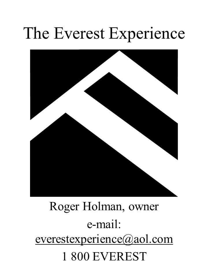 ARE YOU READY FOR THE EVEREST EXPERIENCE.