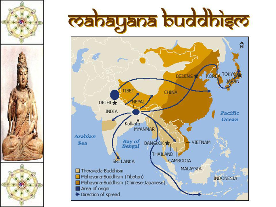 Mahayana Buddhism  The Great Vehicle.  Founded in northern Asia (China, Japan).