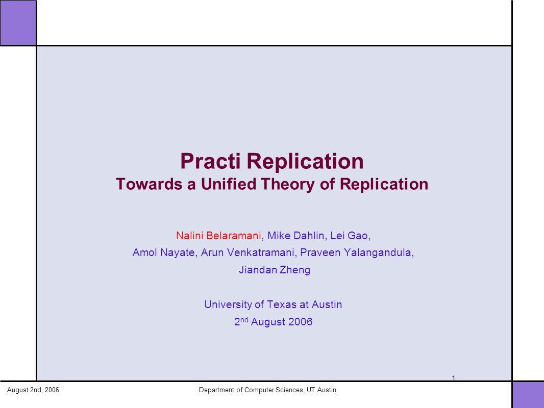 August 2nd, 2006Department of Computer Sciences, UT Austin 32 PRACTI v.
