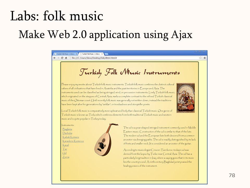 78 Make Web 2.0 application using Ajax Labs: folk music