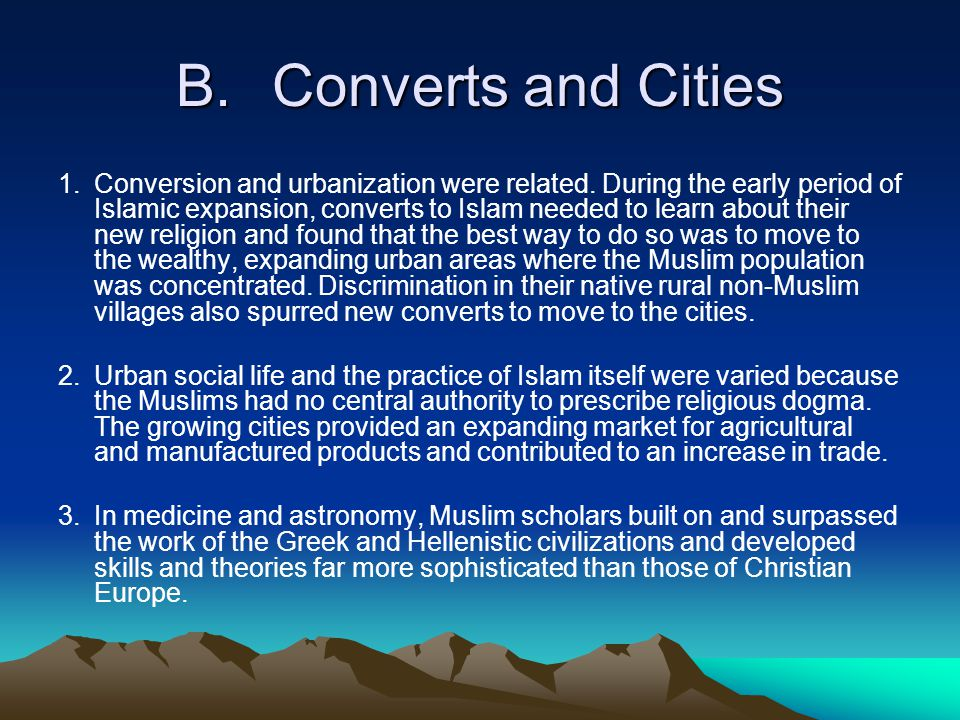 B.Converts and Cities 1.Conversion and urbanization were related.
