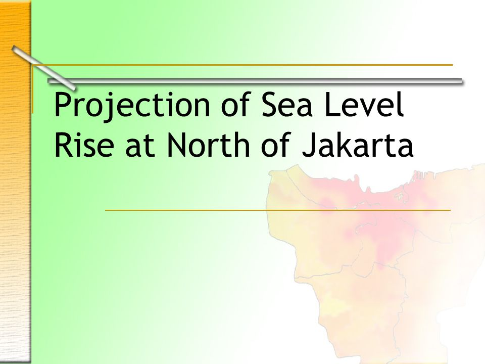 Projection of Sea Level Rise at North of Jakarta