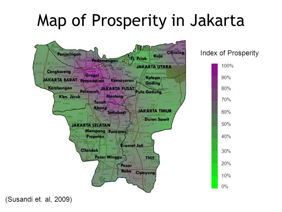 Map of Prosperity in Jakarta 100% 90% 80% 70% 60% 50% 40% 30% 20% 10% 0% Index of Prosperity (Susandi et.