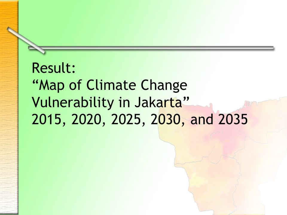 Result: Map of Climate Change Vulnerability in Jakarta 2015, 2020, 2025, 2030, and 2035