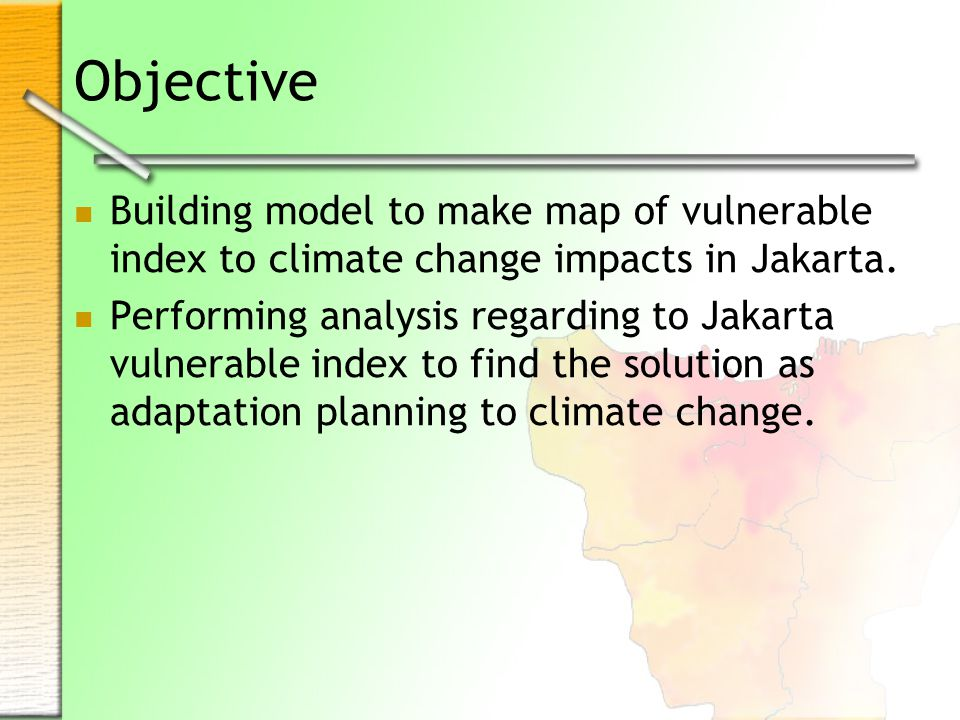 Basic Concept (IPCC, 2001) CLIMATE CHANGE Including Variability Human Interference MITIGATION Of Climate Change via GHG Sources and Sinks Exposure Initial Impacts Of Effects Autonomous Adaptations Residual or Net Impacts Planned ADAPTATION To the Impacts and Vulnerability Policy Responses IMPACTS VULNERABILITIES