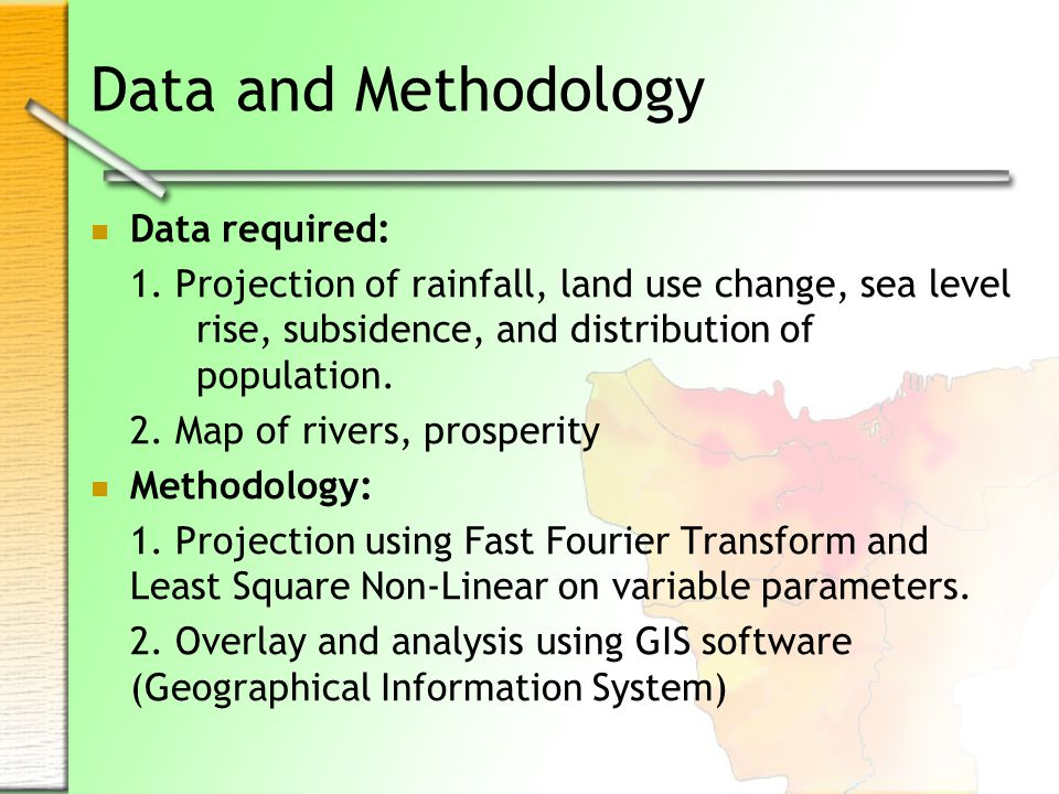 Data and Methodology Data required: 1.