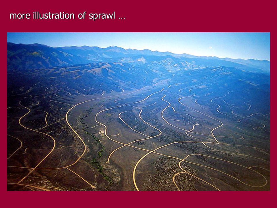 more illustration of sprawl …