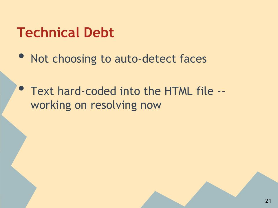 Technical Debt Not choosing to auto-detect faces Text hard-coded into the HTML file -- working on resolving now 21