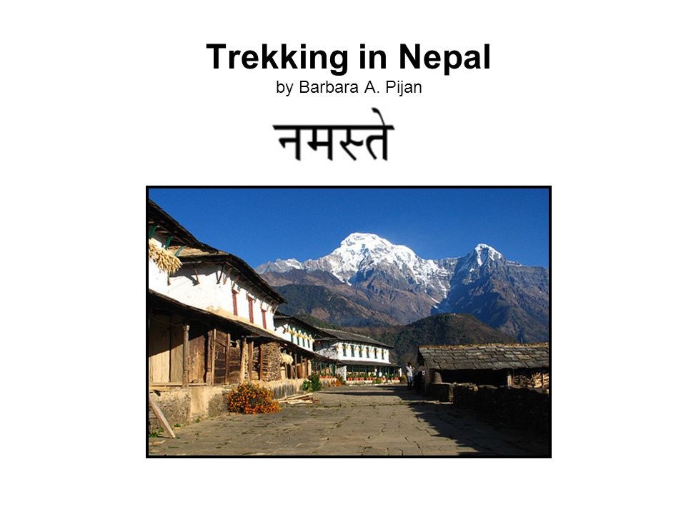 Outline = Trekking in Nepal 0.0 Title 0.0 Outline 1.0 Intro Map 1.1 Background 2.1 Destinations 2.1.1 - Kathmandu 2.1.2 - Mount Everest 2.1.3 - White Water Rafting 2.2 Gear 2.2.1 - Kathmandu City Clothes 2.2.2 - Mt.