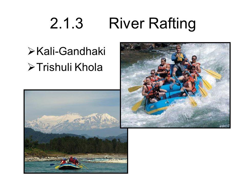 2.1.3 River Rafting  Kali-Gandhaki  Trishuli Khola