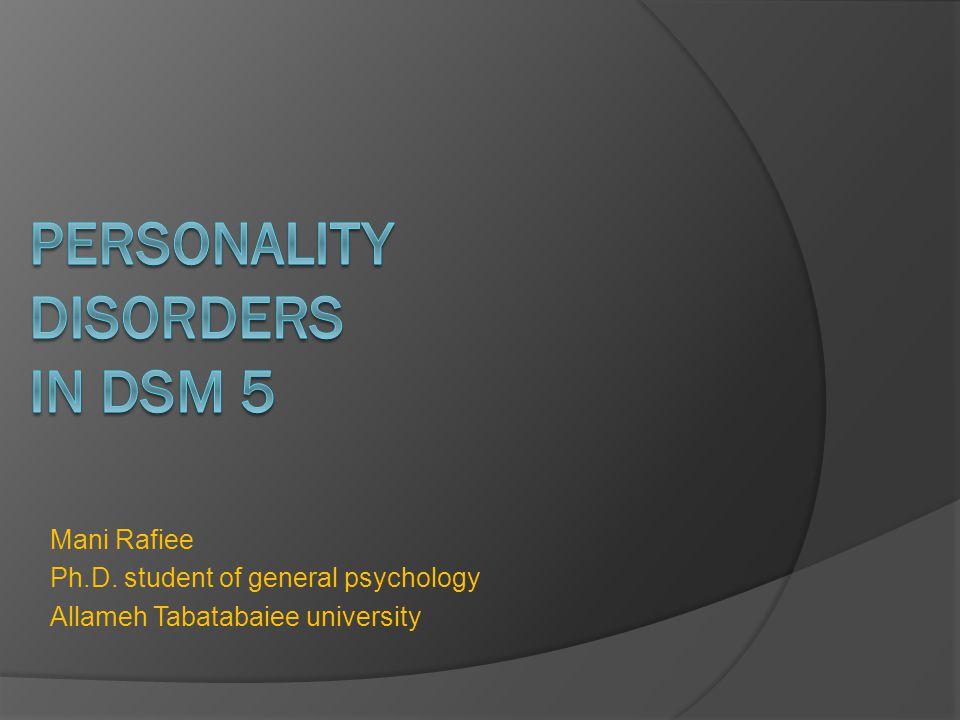 Mani Rafiee Ph.D. student of general psychology Allameh Tabatabaiee university