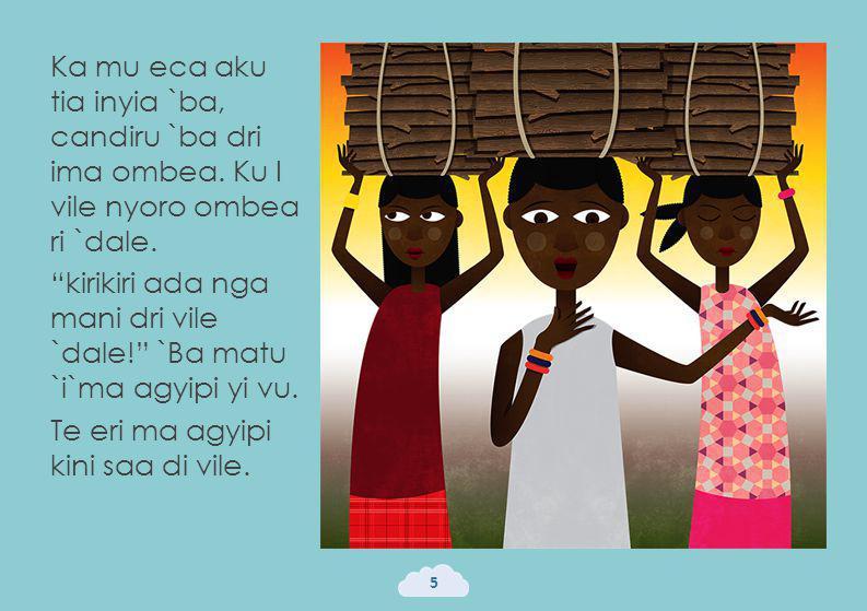 Candiru nga di dri da vile yia `dale a`dule.