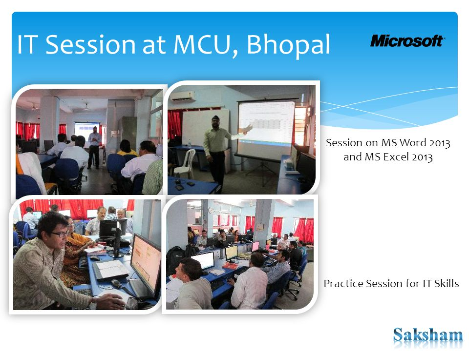 IT Session at MCU, Bhopal Session on MS Word 2013 and MS Excel 2013 Practice Session for IT Skills