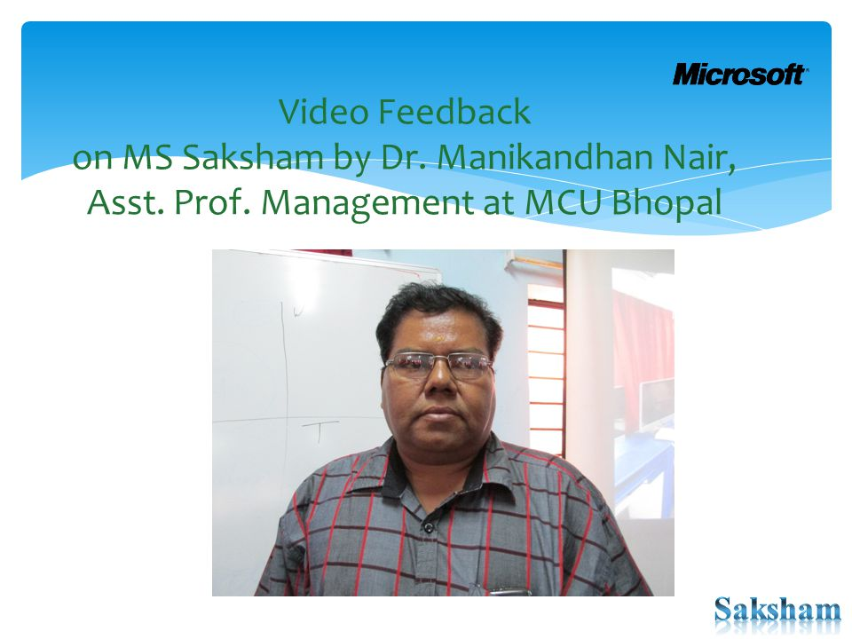 Video Feedback on MS Saksham by Dr. Manikandhan Nair, Asst. Prof. Management at MCU Bhopal