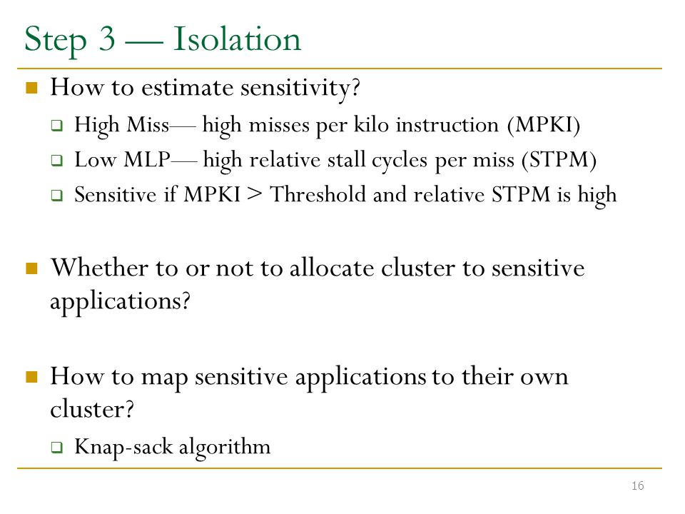 Step 3 — Isolation How to estimate sensitivity.