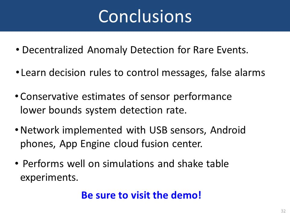 32 Conclusions Decentralized Anomaly Detection for Rare Events.