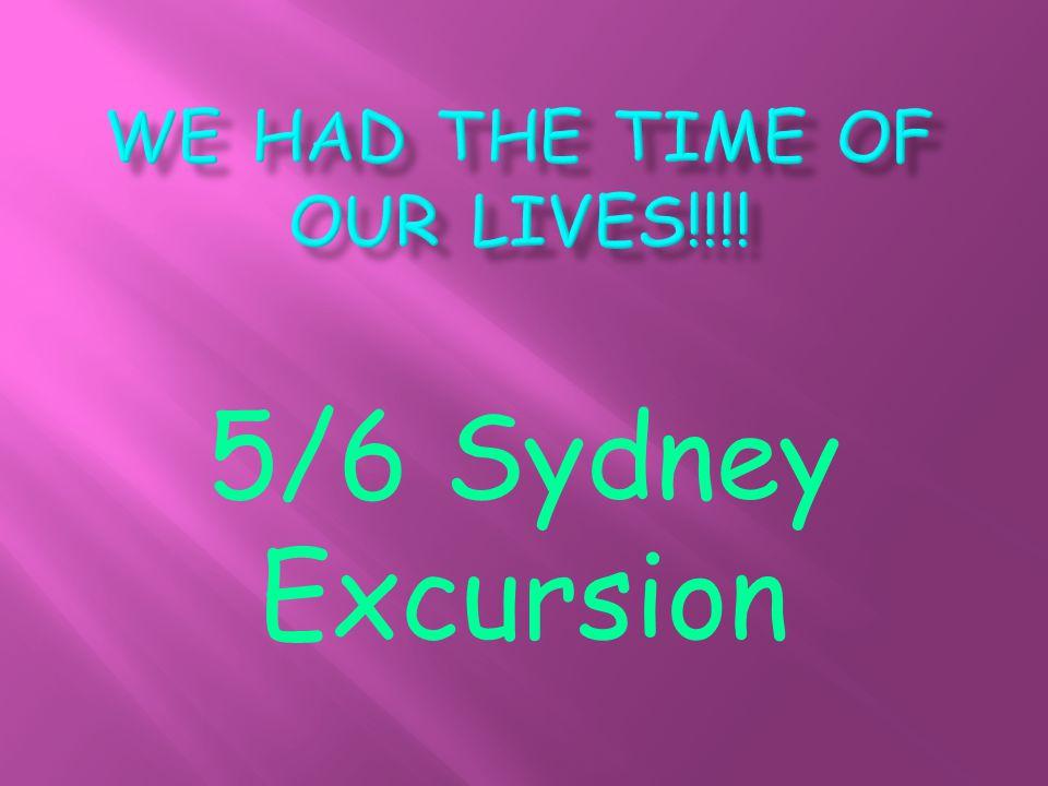 5/6 Sydney Excursion
