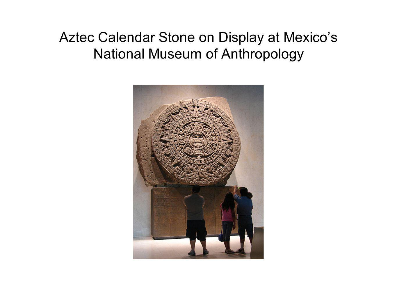 Aztec Calendar Stone on Display at Mexico's National Museum of Anthropology