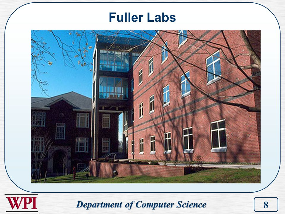 Department of Computer Science 8 Fuller Labs