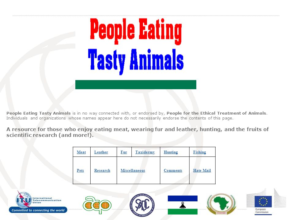 People Eating Tasty Animals is in no way connected with, or endorsed by, People for the Ethical Treatment of Animals. Individuals and organizations wh