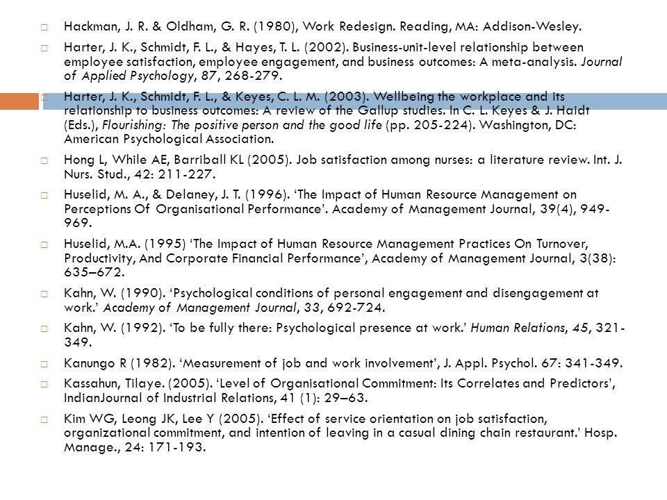  Hackman, J. R. & Oldham, G. R. (1980), Work Redesign.