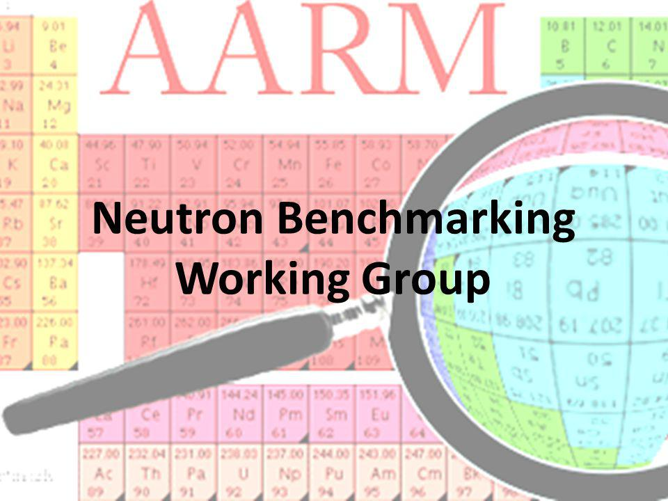 Neutron Benchmarking Working Group