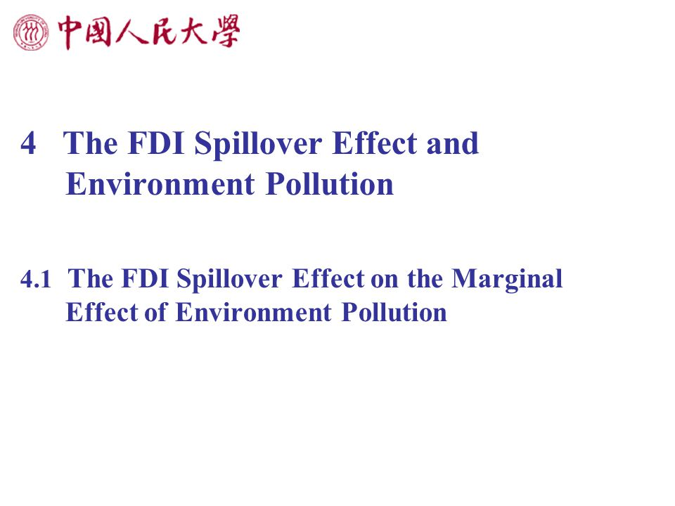 4 The FDI Spillover Effect and Environment Pollution 4.1 The FDI Spillover Effect on the Marginal Effect of Environment Pollution