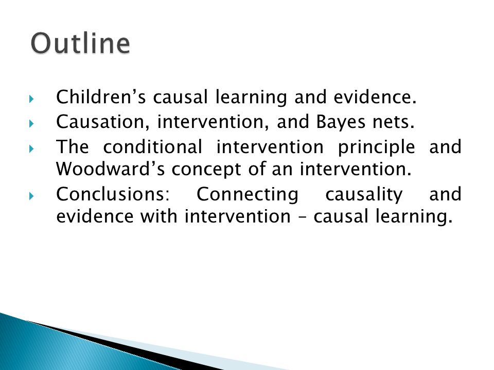  Children's causal learning and evidence.  Causation, intervention, and Bayes nets.