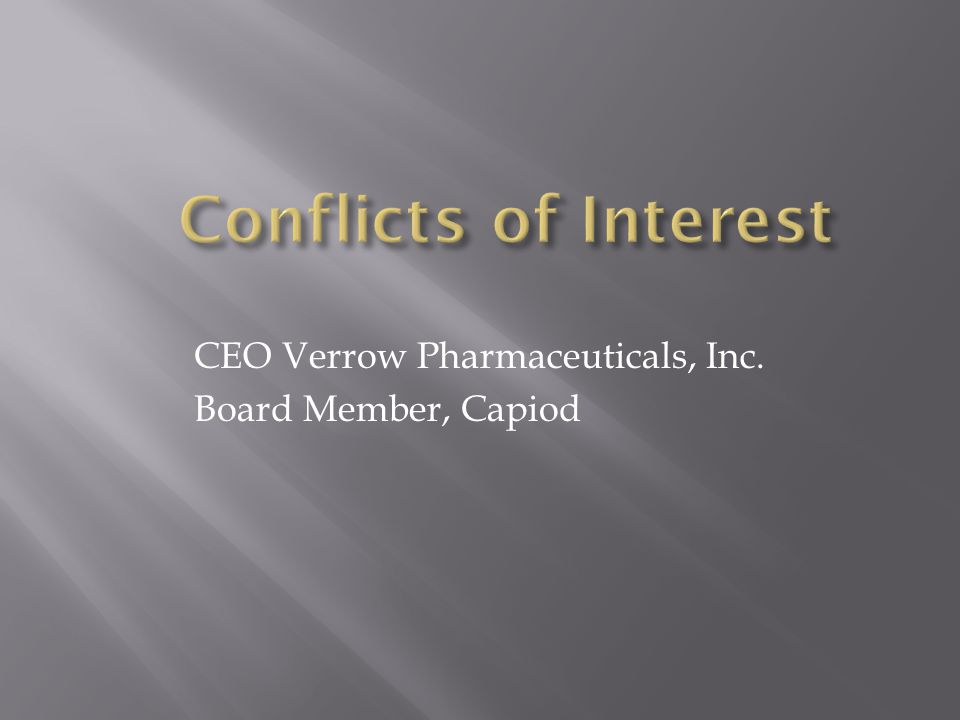 CEO Verrow Pharmaceuticals, Inc. Board Member, Capiod