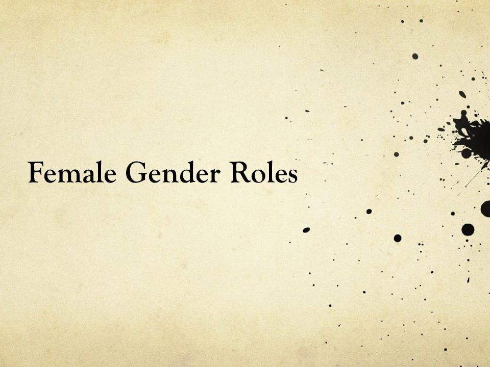 Female Gender Roles