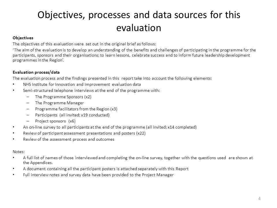 Objectives, processes and data sources for this evaluation Objectives The objectives of this evaluation were set out in the original brief as follows: