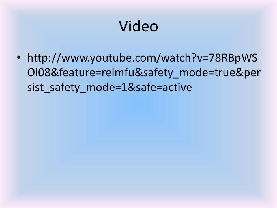 Video http://www.youtube.com/watch v=78RBpWS Ol08&feature=relmfu&safety_mode=true&per sist_safety_mode=1&safe=active