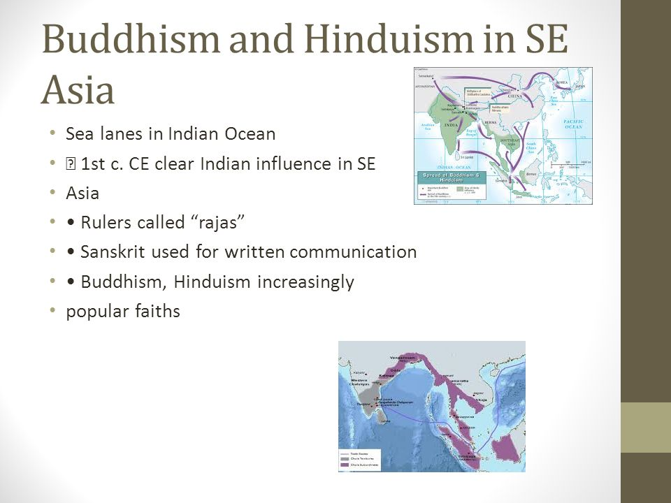 Buddhism and Hinduism in SE Asia Sea lanes in Indian Ocean 1st c.