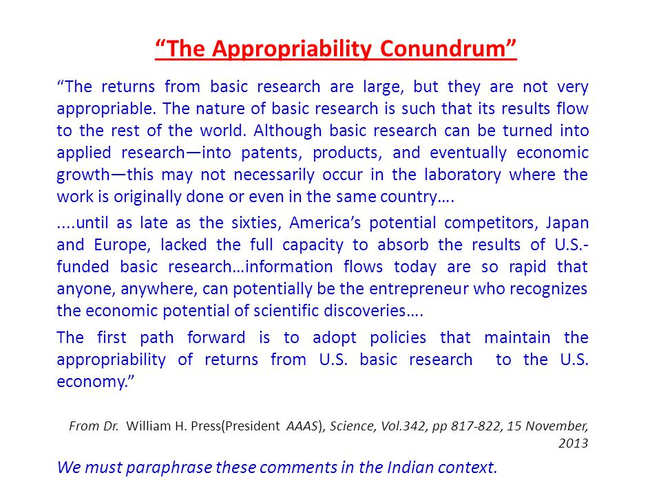 The Appropriability Conundrum The returns from basic research are large, but they are not very appropriable.