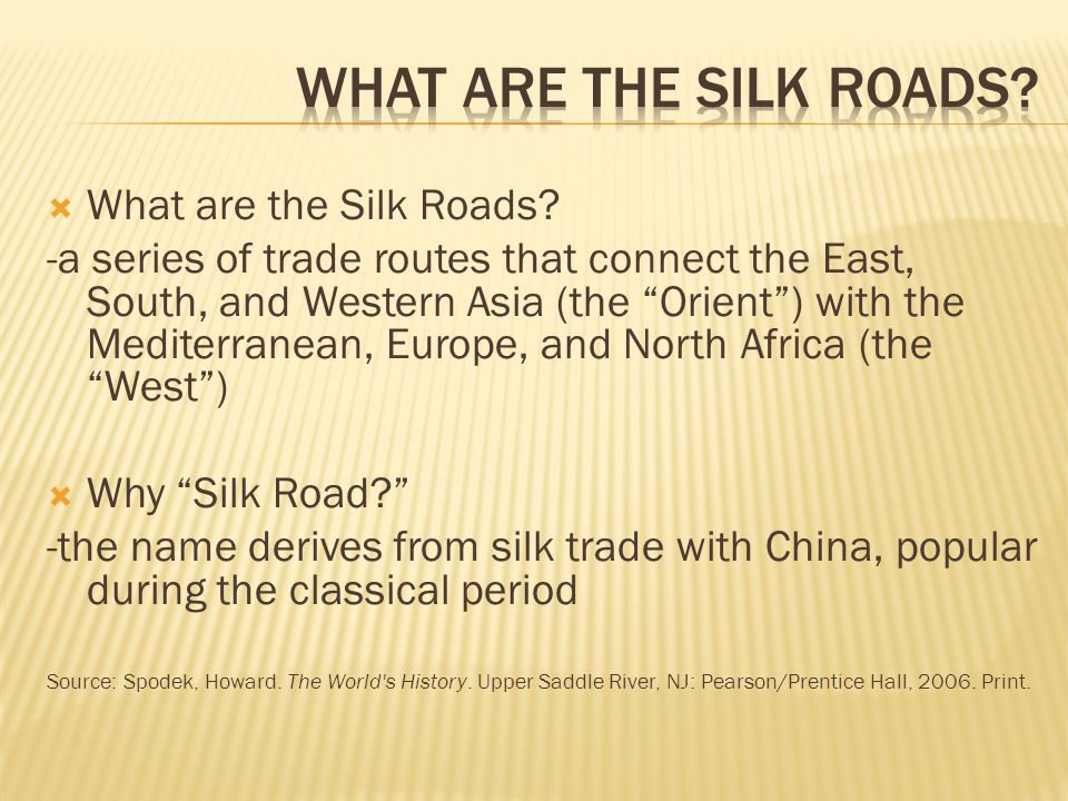  What are the Silk Roads.