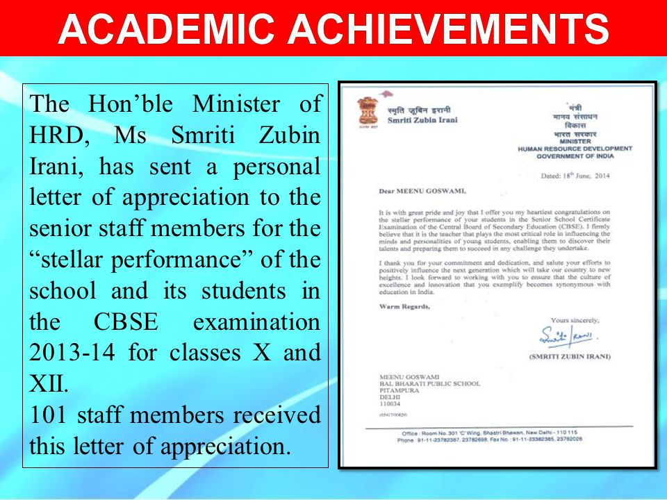 "The Hon'ble Minister of HRD, Ms Smriti Zubin Irani, has sent a personal letter of appreciation to the senior staff members for the ""stellar performanc"