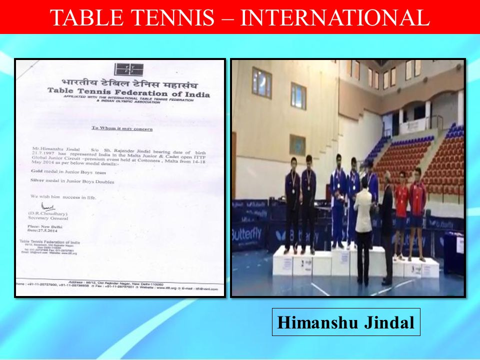 TABLE TENNIS – INTERNATIONAL Himanshu Jindal