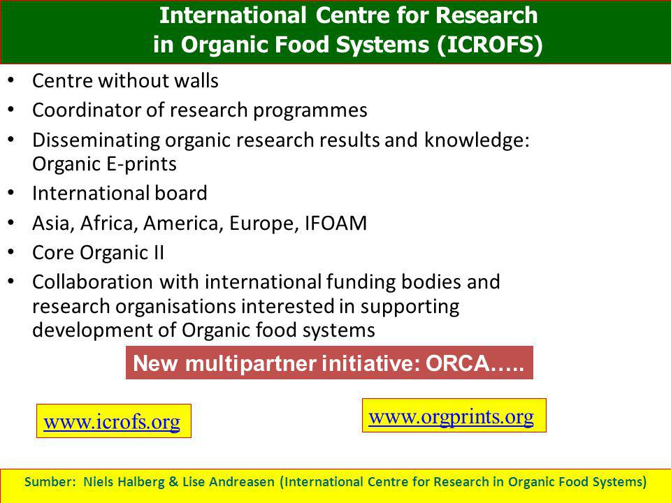 Centre without walls Coordinator of research programmes Disseminating organic research results and knowledge: Organic E-prints International board Asi