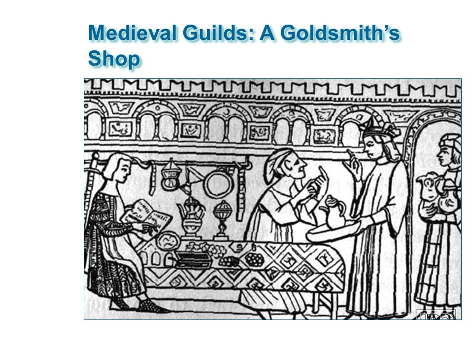 Medieval Guilds: A Goldsmith's Shop