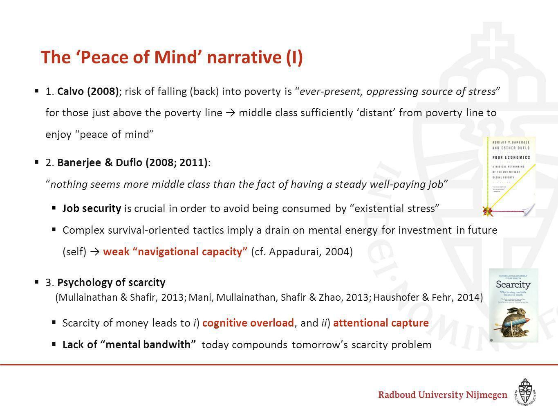 The 'Peace of Mind' narrative (I)  1.