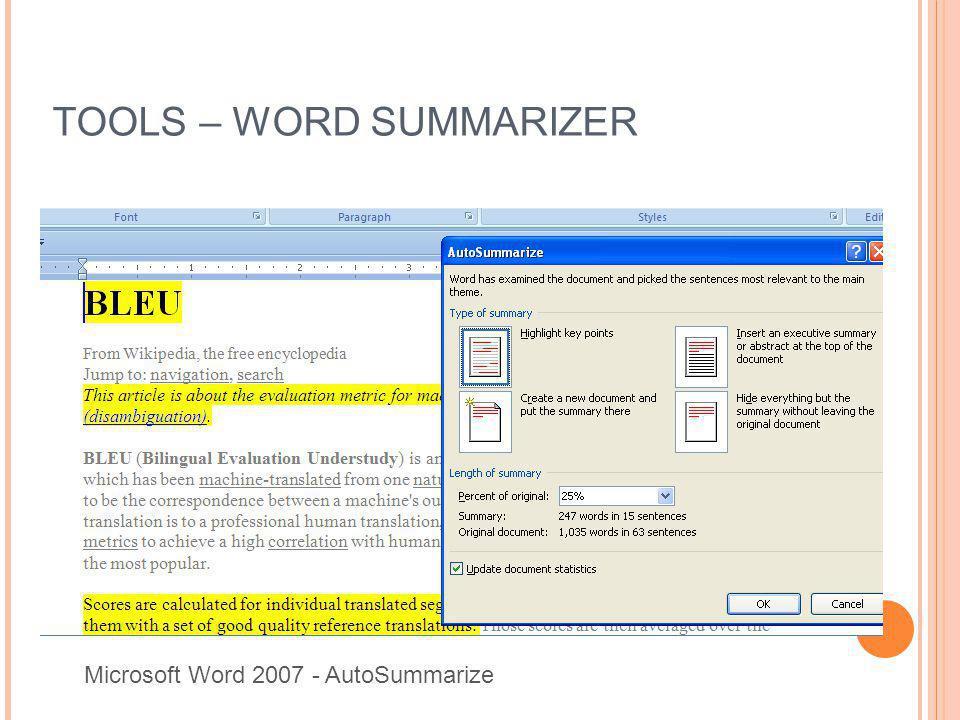 TOOLS – WORD SUMMARIZER Microsoft Word 2007 - AutoSummarize