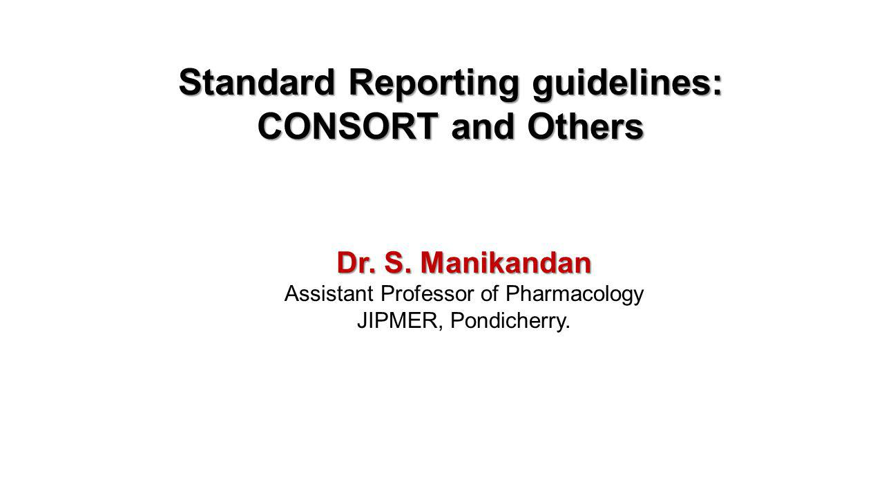 1.Why do we need reporting guidelines.2.What is a reporting guideline.
