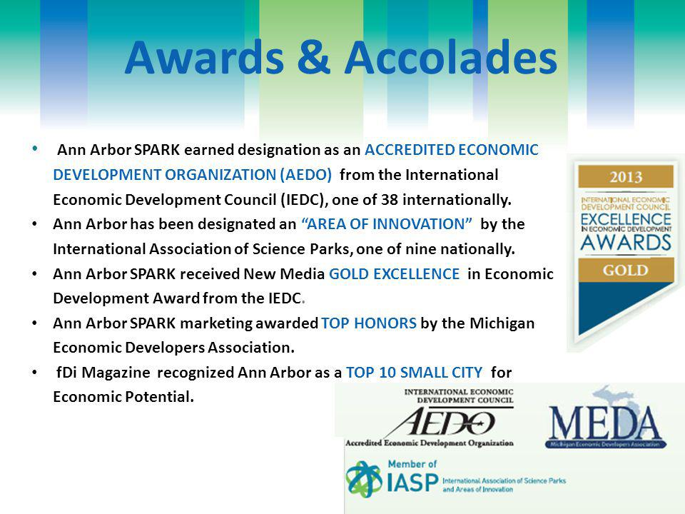 Awards & Accolades Ann Arbor SPARK earned designation as an ACCREDITED ECONOMIC DEVELOPMENT ORGANIZATION (AEDO) from the International Economic Development Council (IEDC), one of 38 internationally.
