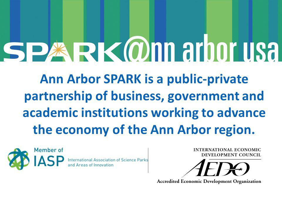 Ann Arbor SPARK is a public-private partnership of business, government and academic institutions working to advance the economy of the Ann Arbor region.