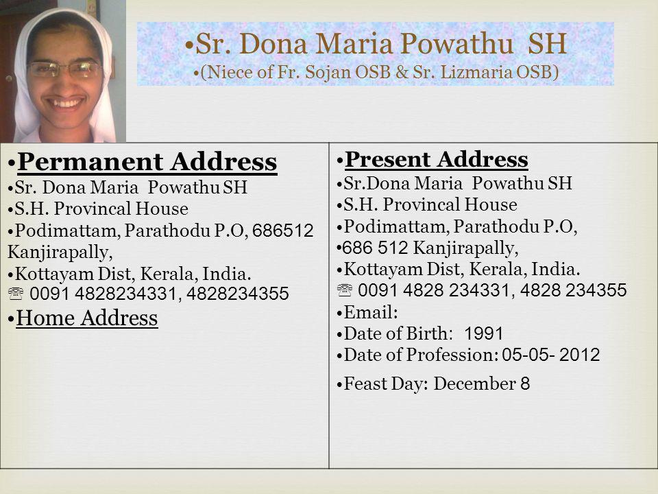 Sr.Jisna Ponkkattuvayil MSJ (Niece of Fr.Baiju & Sr.