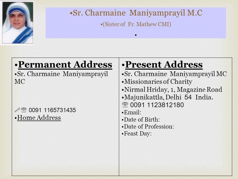 Sr.Shereen Maniyamprayil UMI (Sister of Sr. Lucy & Sr.
