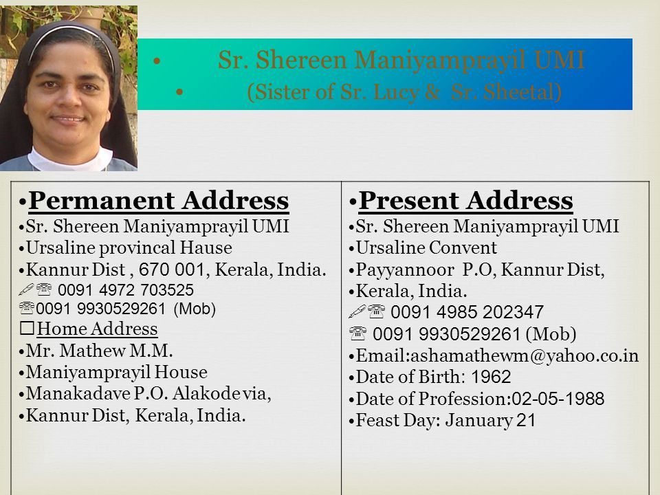 Sr.Sheetal Maniyamprayil SSPS (Sister of Sr. Shereen & Sr.