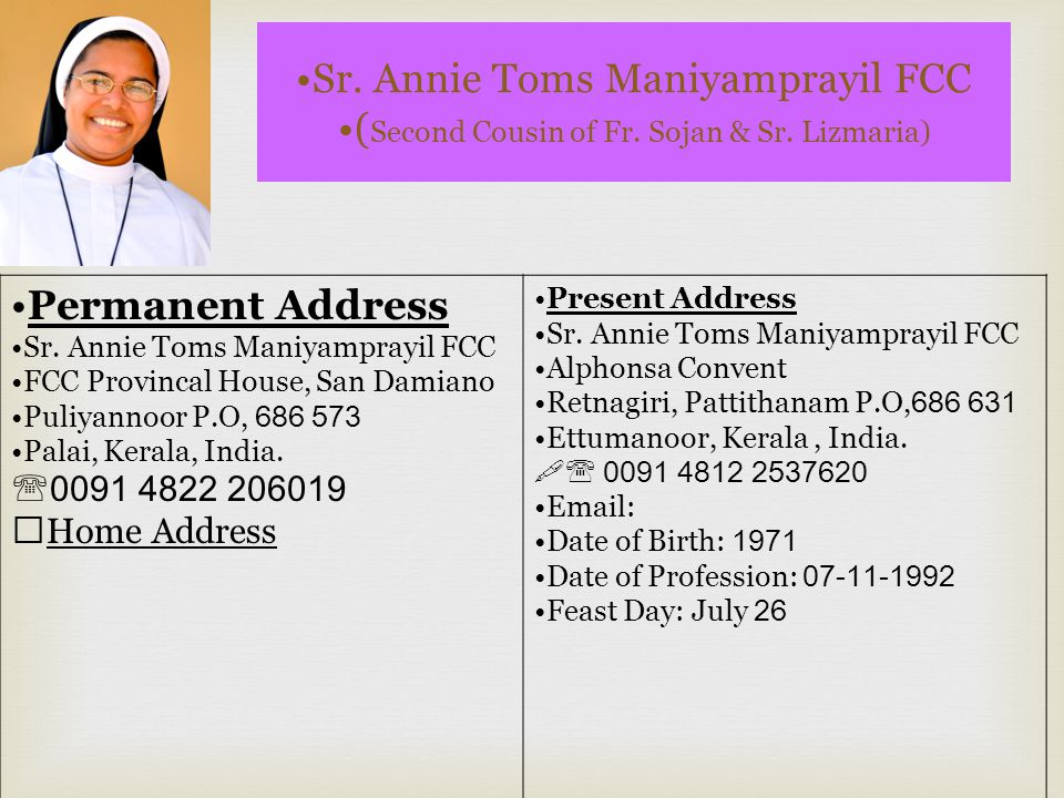 Fr.Ephrem (Sojan) Maniyamprayil OSB ( Brother of Sr.