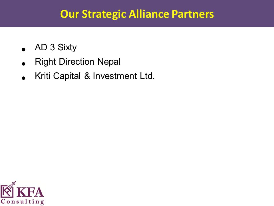 Our Strategic Alliance Partners AD 3 Sixty Right Direction Nepal Kriti Capital & Investment Ltd.