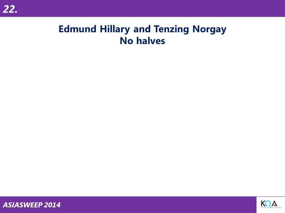 ASIASWEEP 2014 Edmund Hillary and Tenzing Norgay No halves 22.